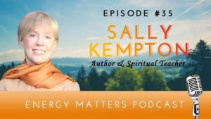 Energy Matters Podcast - Sally Kempton