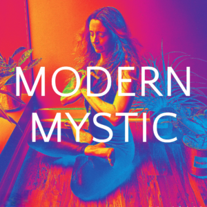 Modern Mystic Podcast